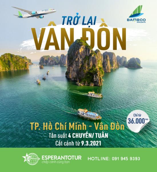 BAMBOO AIRWAYS MỞ LẠI ĐƯỜNG BAY TP HỒ CHÍ MINH - VÂN ĐỒN TỪ 09/03/2021