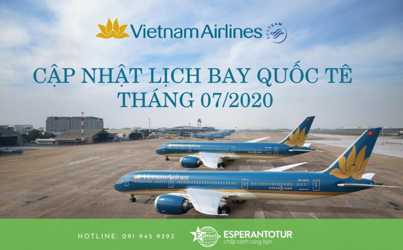CẬP NHẬT LỊCH BAY QUỐC TẾ THÁNG 07/2020 CỦA VIETNAM AIRLINES