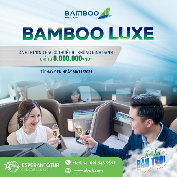 BAMBOO AIRWAYS TRIỂN KHAI ƯU ĐÃI ĐỒNG GIÁ HẠNG THƯƠNG GIA (BAMBOO LUXE)