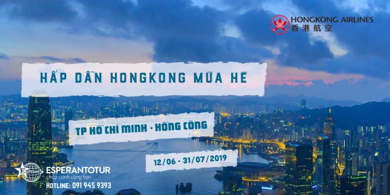 TRẢI NGHIỆM MÙA HÈ HẤP DẪN HONGKONG CÙNG HONGKONG AIRLINES