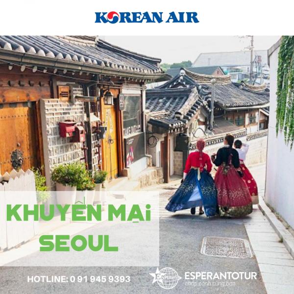 KOREAN AIR KHUYẾN MẠI ĐẾN SEOUL