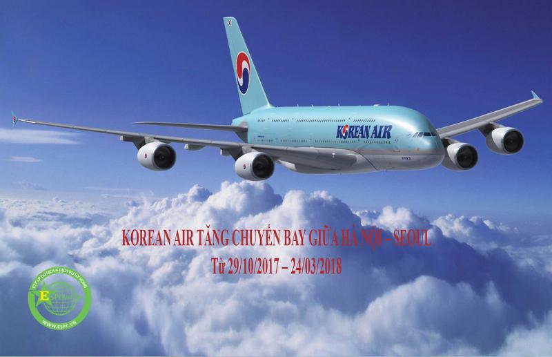 KOREAN AIR TĂNG CHUYẾN GIỮA HÀ NỘI VÀ SEOUL