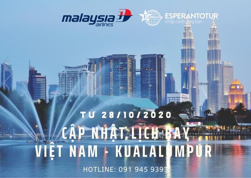 MALAYSIA AIRLINES CẬP NHẬT LỊCH BAY TỪ VIỆT NAM ĐẾN MALAYSIA TỪ 28/10/2020