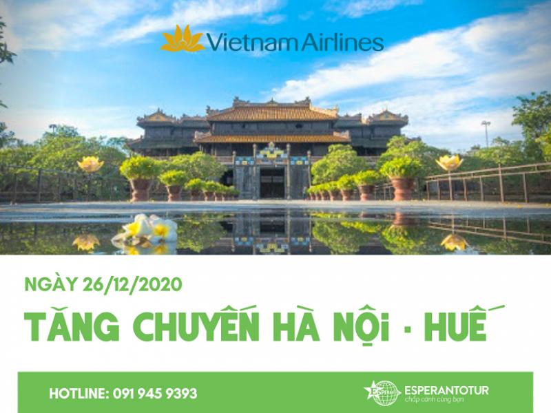 VIETNAM AIRLINES TĂNG THÊM CHUYẾN BAY HÀ NỘI - HUẾ NGÀY 26/12/2020