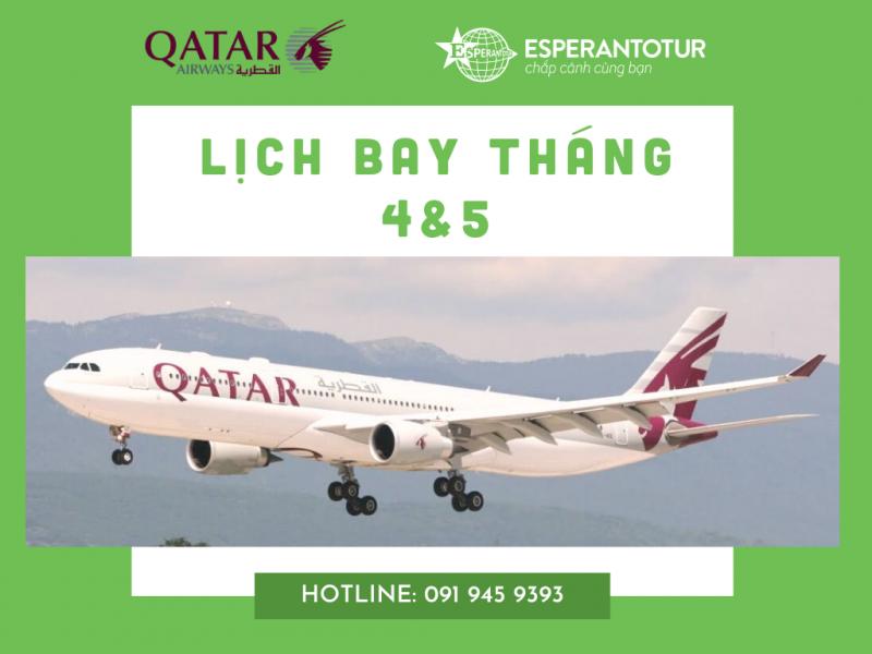 QATAR AIRWAYS TRIỂN KHAI LỊCH BAY THÁNG 4 & 5 ĐỂ HỖ TRỢ KHÁCH HÀNG TRONG GIAI ĐOẠN DỊCH COVID-19