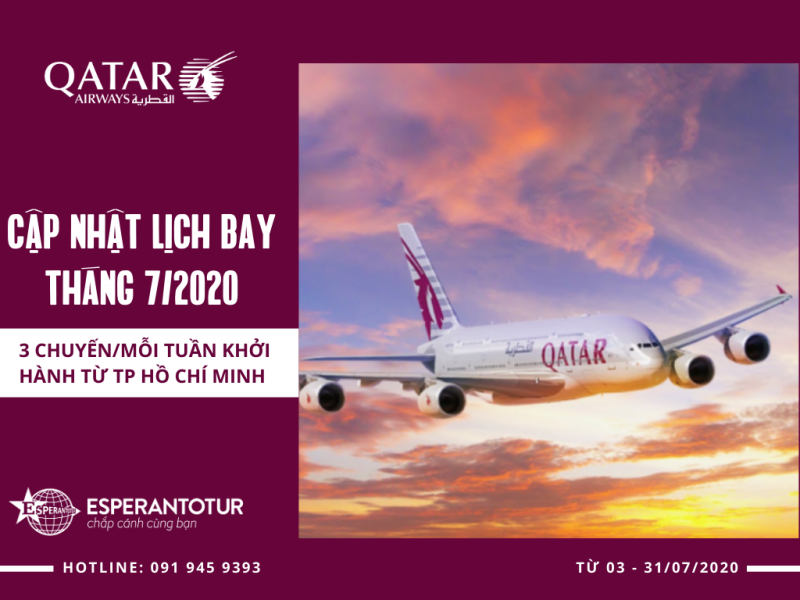 QATAR AIRWAYS CẬP NHẬT LỊCH BAY THÁNG 7/2020
