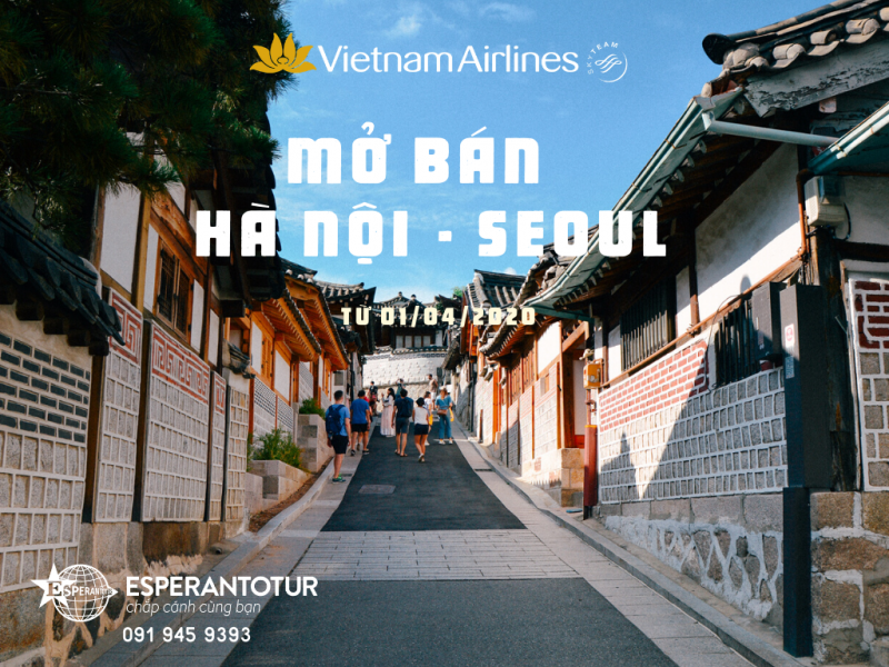VIETNAM AIRLINES DỰ KIẾN MỞ BÁN HÀ NỘI - SEOUL TỪ 01/04/2020