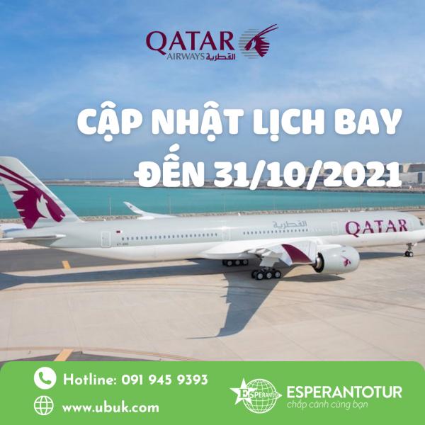 QATAR AIRWAYS CẬP NHẬT LỊCH BAY ĐẾN 31/10/2021