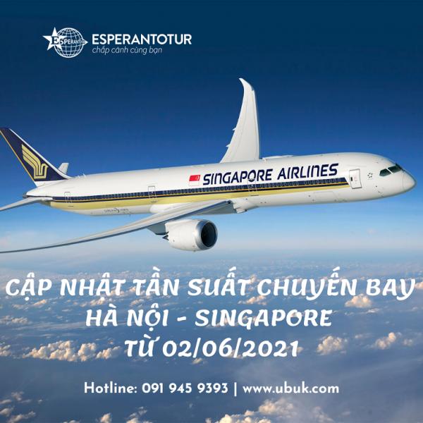 SINGAPORE AIRLINES CẬP NHẬT TẦN SUẤT CHUYẾN BAY HÀ NỘI - SINGAPORE TỪ 02/06/2021