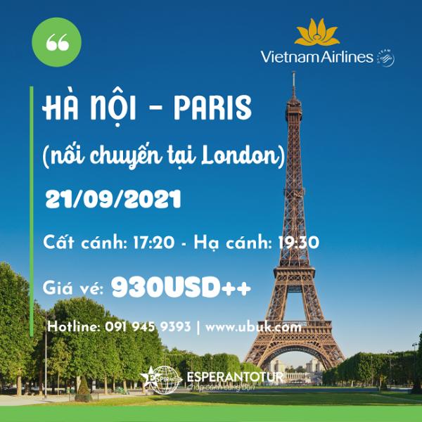 VIETNAM AIRLINES MỞ BÁN CHUYẾN BAY TỚI LONDON VÀ PARIS NGÀY 21/09/2021