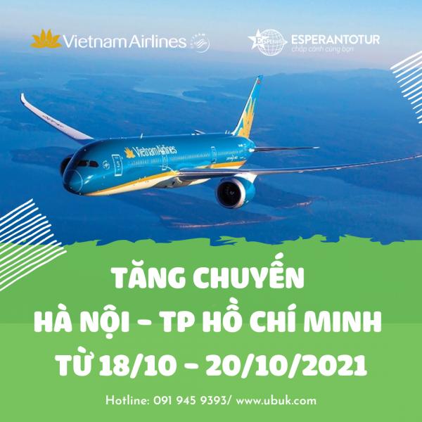 VIETNAM AIRLINES TĂNG CHUYẾN HÀ NỘI - TP HỒ CHÍ MINH TỪ 18/10 - 20/10/2021