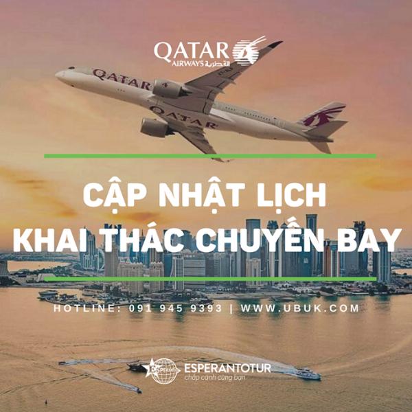CẬP NHẬT LỊCH KHAI THÁC CHUYẾN BAY CỦA QATAR AIRWAYS
