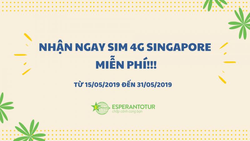 ĐĂNG KÝ NHẬN NGAY SIM 4G SINGAPORE MIỄN PHÍ