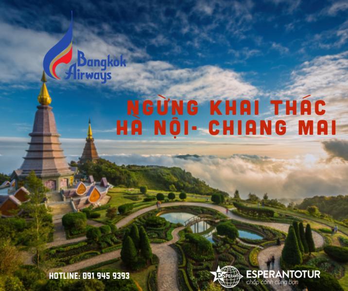 BANGKOK AIRWAYS NGỪNG KHAI THÁC ĐƯỜNG BAY THẲNG HÀ NỘI - CHIANG MAI