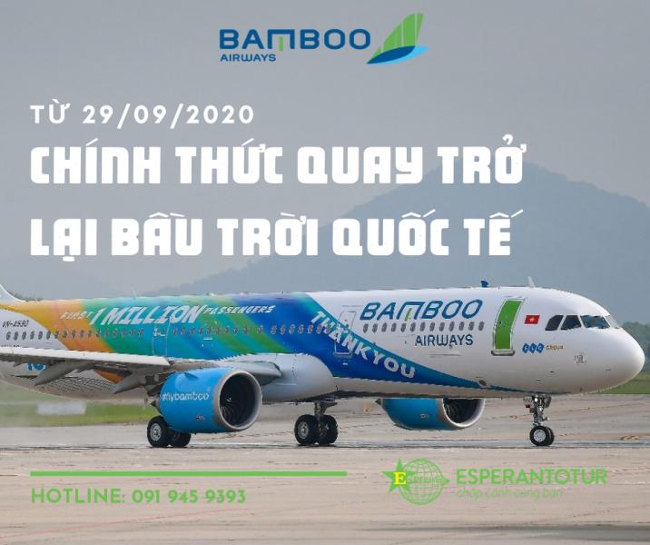 BAMBOO AIRWAYS CHÍNH THỨC TRỞ LẠI BẦU TRỜI QUỐC TẾ
