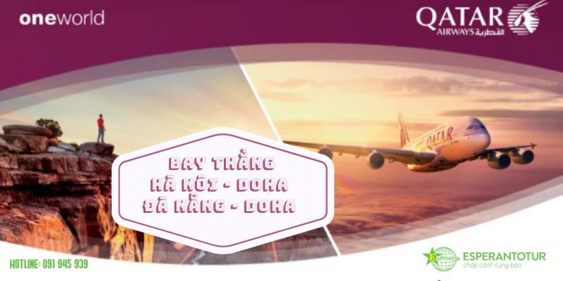 Qatar Airways –Nâng tầm cao mới với những chuyến bay thẳng