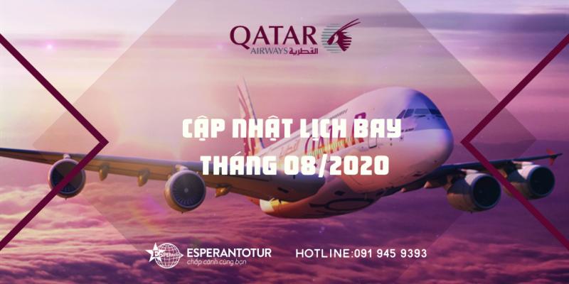 QATAR AIRWAYS CẬP NHẬT LỊCH THÁNG 08 -2020