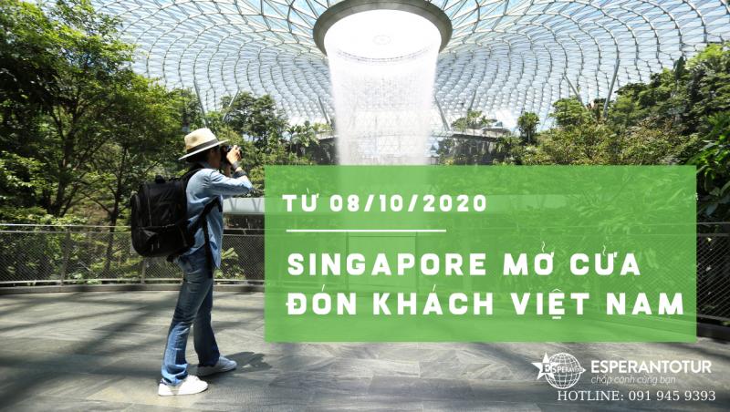 SINGAPORE ĐÓN KHÁCH VIỆT NAM TỪ 08/10/2020