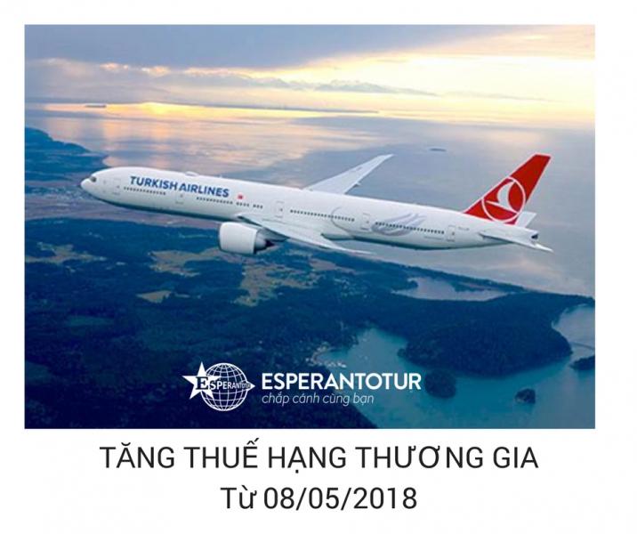 TURKISH AIRLINES TĂNG THUẾ HẠNG THƯƠNG GIA