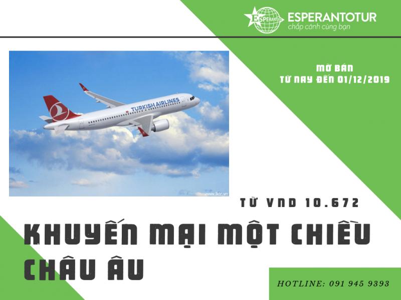 KHUYẾN MẠI MỘT CHIỀU ĐẾN CHÂU ÂU CỦA TURKISH AIRLINES