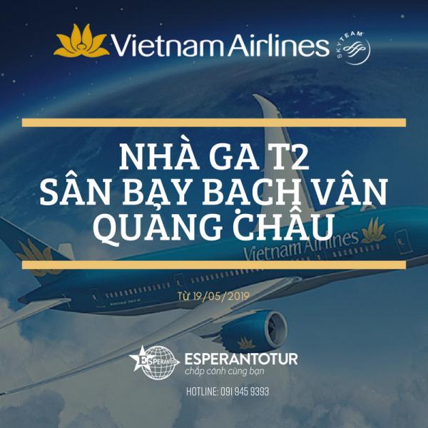 VIETNAM AIRLINES KHAI THÁC NHÀ GA MỚI TẠI SÂN BAY BẠCH VÂN, TRUNG QUỐC