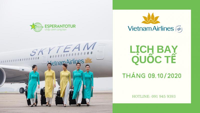 LỊCH BAY CÁC ĐƯỜNG QUỐC TẾ CỦA VIETNAM AIRLINES TRONG THÁNG 9,10/2020