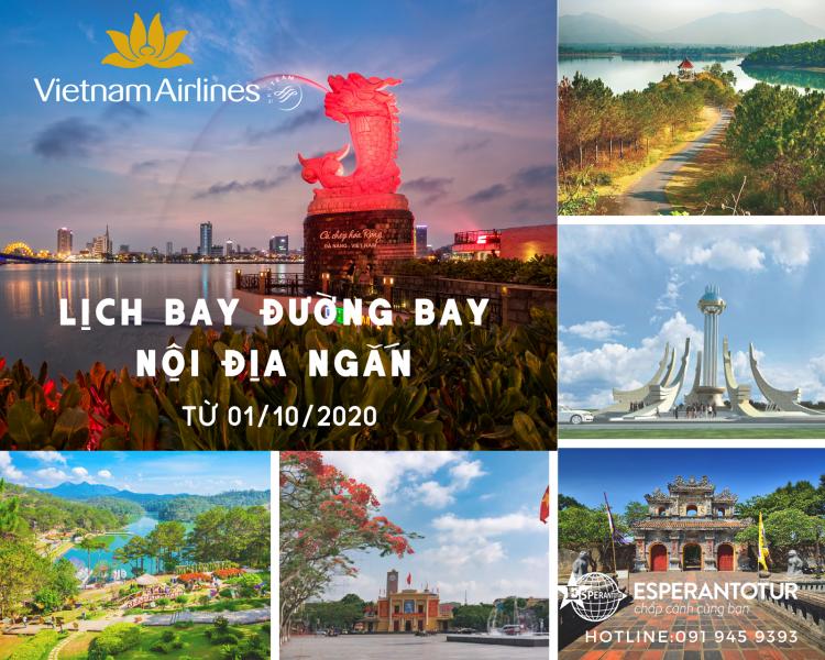 VIETNAM AIRLINES TRIỂN KHAI LỊCH BAY CÁC ĐƯỜNG BAY NGẮN ĐỊA PHƯƠNG GIAI ĐOẠN TỪ 01/10/2020