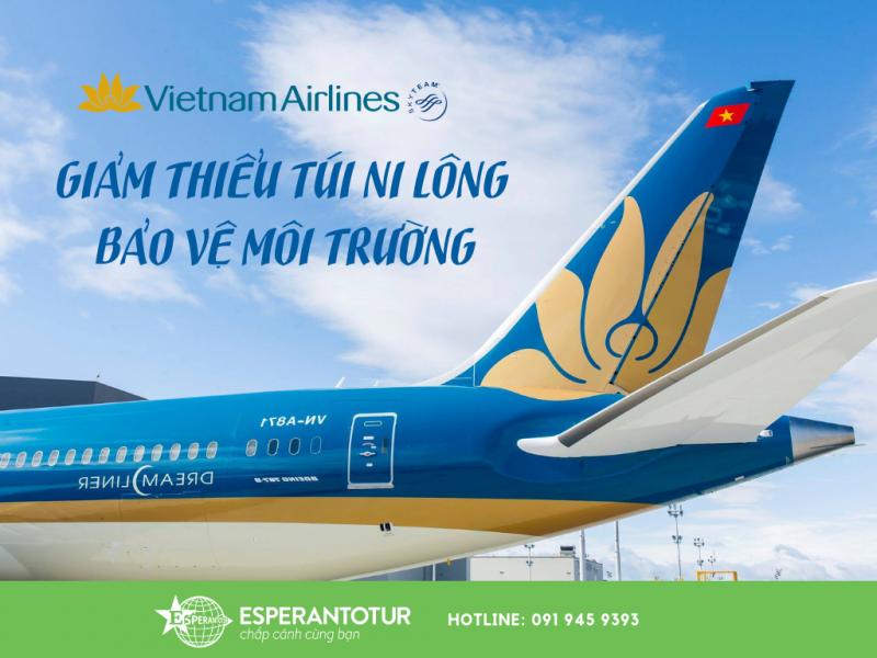 VIETNAM AIRLINES GIẢM THIỂU TÚI NILON, THAY THỂ BẰNG CHẤT LIỆU THÂN THIỆN VỚI MÔI TRƯỜNG
