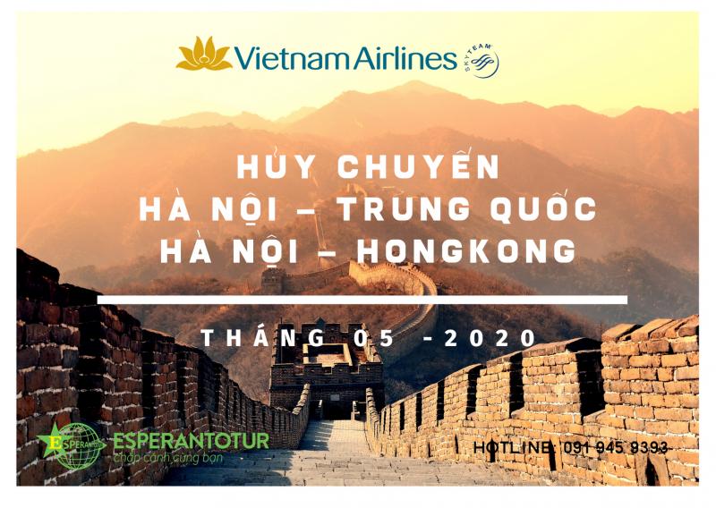 VIETNAM AIRLINES HỦY CHUYẾNĐƯỜNGBAY TỪHA NỘI ĐI TRUNG QUỐC, HỒNG CÔNGTHÁNG 5/2020
