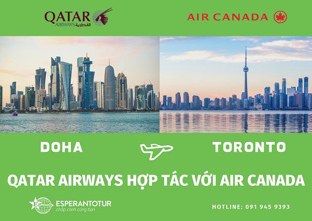 QATAR AIRWAYS THÔNG BÁO HỢP TÁC CÙNG AIR CANADA