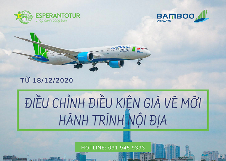 BAMBOO AIRWAYS ĐIỀU CHỈNH ĐIỀU KIỆN GIÁ VÉ MỚI HÀNH TRÌNH NỘI ĐỊA TỪ NGÀY 18/12/2020