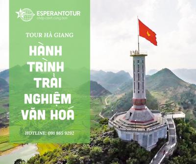 TOUR HÀ GIANG – HÀNH TRÌNH TRẢI NGHIỆM VĂN HÓA